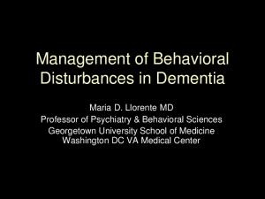Management of Behavioral Disturbances in Dementia