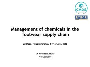 Management of chemicals in the footwear supply chain