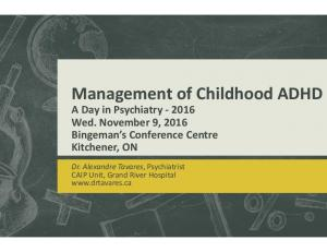 Management of Childhood ADHD