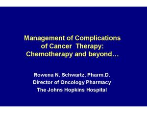Management of Complications of Cancer Therapy: Chemotherapy and beyond