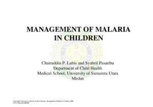 MANAGEMENT OF MALARIA IN CHILDREN