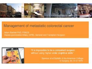 Management of metastatic colorectal cancer