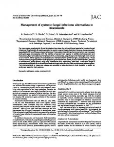 Management of systemic fungal infections: alternatives to itraconazole
