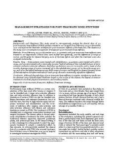 MANAGEMENT STRATEGIES FOR POST-TRAUMATIC KNEE STIFFNESS