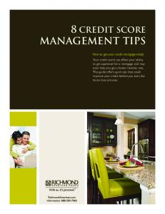 MANAGEMENT TIPS 88 CREDIT SCORE. How to get your credit mortgage-ready