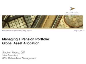 Managing a Pension Portfolio: Global Asset Allocation