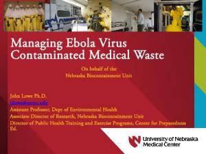 Managing Ebola Virus Contaminated Medical Waste