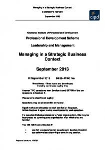 Managing in a Strategic Business Context. September 2013