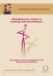 Managing your career in banking and microfinance Your guide to career management in the broader banking industry