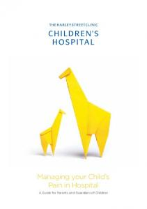 Managing your Child s Pain in Hospital