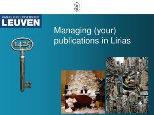 Managing (your) publications in Lirias