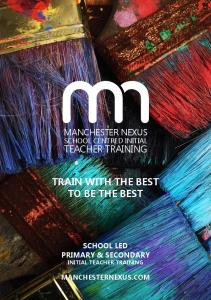 MANCHESTER NEXUS SCHOOL CENTRED INITIAL TEACHER TRAINING TRAIN WITH THE BEST TO BE THE BEST SCHOOL LED PRIMARY & SECONDARY INITIAL TEACHER TRAINING