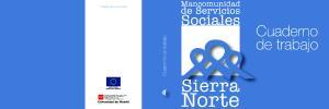 Mancomunidad. de Servicios. Sociales. Cuaderno de trabajo. Sierra. Norte