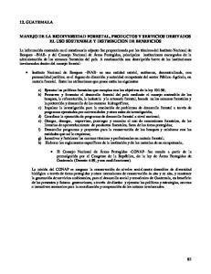 MANEJO DE LA BIODIVERSIDAD FORESTAL, PRODUCTOS Y SERVICIOS DERIVADOS EL USO SOSTENIBLE Y DISTRIBUCION DE BENEFICIOS