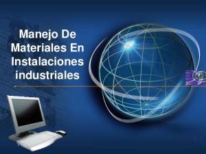 Manejo De Materiales En Instalaciones industriales