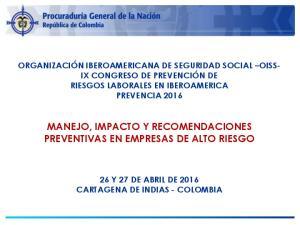 MANEJO, IMPACTO Y RECOMENDACIONES PREVENTIVAS EN EMPRESAS DE ALTO RIESGO