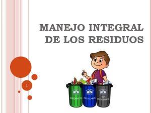 MANEJO INTEGRAL DE LOS RESIDUOS