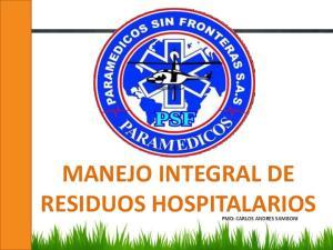 MANEJO INTEGRAL DE RESIDUOS HOSPITALARIOS PMD: CARLOS ANDRES SAMBONI
