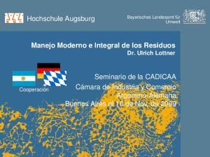 Manejo Moderno e Integral de los Residuos Dr. Ulrich Lottner