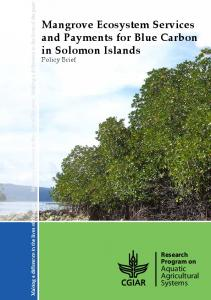 Mangrove Ecosystem Services and Payments for Blue Carbon in Solomon Islands Policy Brief
