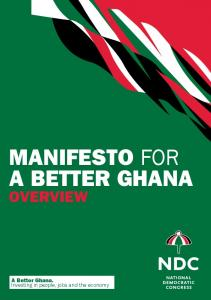 MaNIFESTO for OVERVIEW. A Better Ghana. Investing in people, jobs and the economy