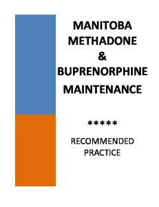 MANITOBA METHADONE & BUPRENORPHINE MAINTENANCE