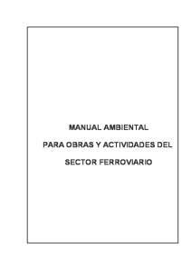 MANUAL AMBIENTAL PARA OBRAS Y ACTIVIDADES DEL SECTOR FERROVIARIO