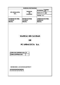 MANUAL DE CALIDAD MANUAL DE CALIDAD REVISADO POR: CALIDAD FECHA: