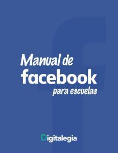 MANUAL DE FACEBOOK PARA ESCUELAS