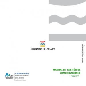 Manual de Gestión de Comunicaciones. Universidad de Los Lagos MANUAL DE GESTIÓN DE COMUNICACIONES. marzo 2011