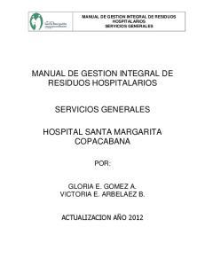 MANUAL DE GESTION INTEGRAL DE RESIDUOS HOSPITALARIOS SERVICIOS GENERALES HOSPITAL SANTA MARGARITA COPACABANA