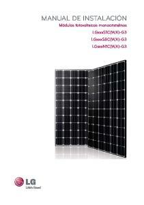 MANUAL DE INSTALACIÓN Módulos fotovoltaicos monocristalinos LGxxxS1C(W,K)-G3 LGxxxS8C(W,K)-G3 LGxxxN1C(W,K)-G3