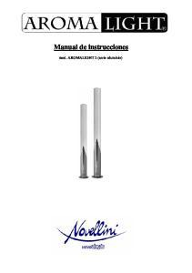 Manual de instrucciones. mod. AROMALIGHT 2 (serie aluminio)