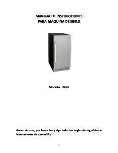 MANUAL DE INSTRUCCIONES PARA MAQUINA DE HIELO