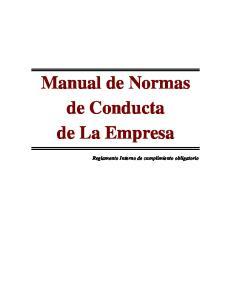 Manual de Normas de Conducta de La Empresa. Reglamento Interno de cumplimiento obligatorio