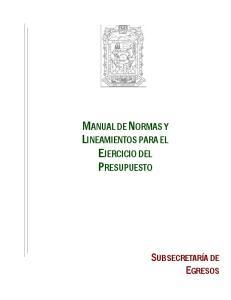 MANUAL DE NORMAS Y LINEAMIENTOS PARA EL EJERCICIO DEL PRESUPUESTO