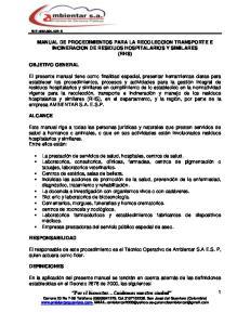 MANUAL DE PROCEDIMIENTOS PARA LA RECOLECCION TRANSPORTE E INCINERACION DE RESIDUOS HOSPITALARIOS Y SIMILARES (RHS)