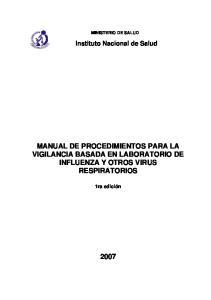 MANUAL DE PROCEDIMIENTOS PARA LA VIGILANCIA BASADA EN LABORATORIO DE INFLUENZA Y OTROS VIRUS RESPIRATORIOS