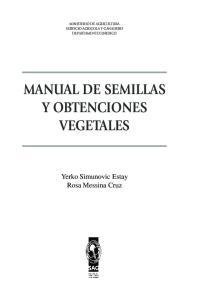 MANUAL DE SEMILLAS Y OBTENCIONES VEGETALES