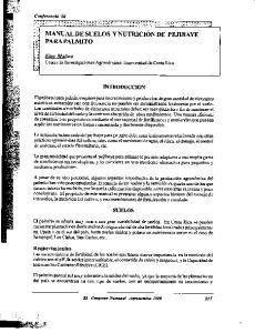MANUAL DE SUELOS YNUTRICION DE PEJIBAYE PARA P ALMITO. Elov Molina Centro de Investigaciones Agron6micas. Universidad de Costa Rica INTRODUCCI6N