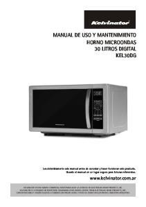 MANUAL DE USO Y MANTENIMIENTO HORNO MICROONDAS 30 LITROS DIGITAL KEL30DG