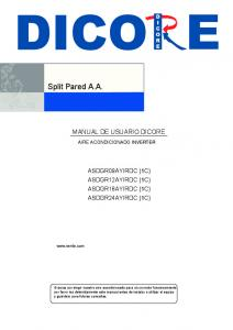 MANUAL DE USUARIO DICORE AIRE ACONDICIONADO INVERTER ASDGR09AYIRDC (1C) ASDGR12AYIRDC (1C) ASDGR18AYIRDC (1C) ASDGR24AYIRDC (1C)