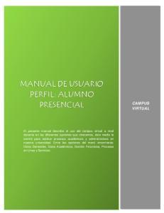 MANUAL DE USUARIO PERFIL: ALUMNO PRESENCIAL