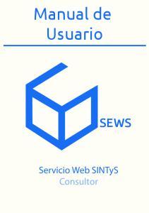 Manual de Usuario SEWS. Servicio Web SINTyS Consultor