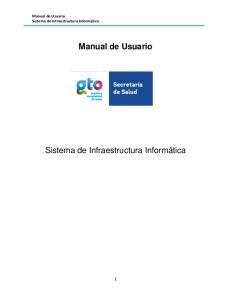 Manual de Usuario Sistema de Infraestructura Informática Manual de Usuario