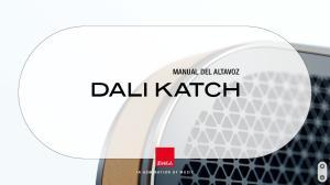 MANUAL DEL ALTAVOZ DALI KATCH