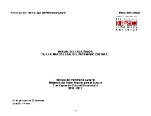MANUAL DEL FACILITADOR TALLER: MARCO LEGAL DEL PATRIMONIO CULTURAL