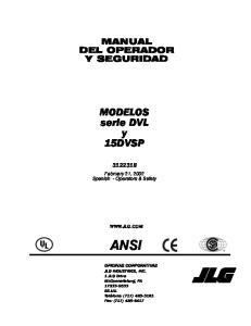 MANUAL DEL OPERADOR Y SEGURIDAD. MODELOS serie DVL y 15DVSP. February 21, 2002 Spanish - Operators & Safety  ANSI