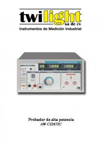 MANUAL DEL USUARIO. Probador de alta potencia AW-CS2672C