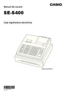 Manual del usuario SE-S400. Caja registradora electrónica. (cajón de tamaño S) SE-S400*GS1 MA1303-A